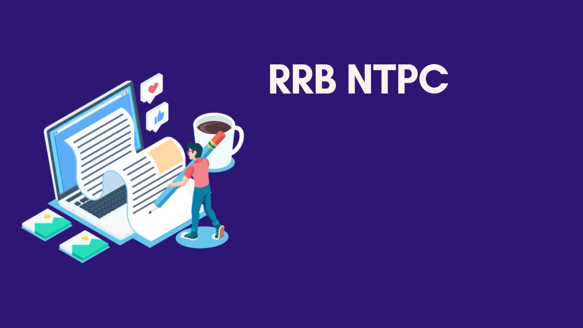 RRB NTPC Eligibility Blog