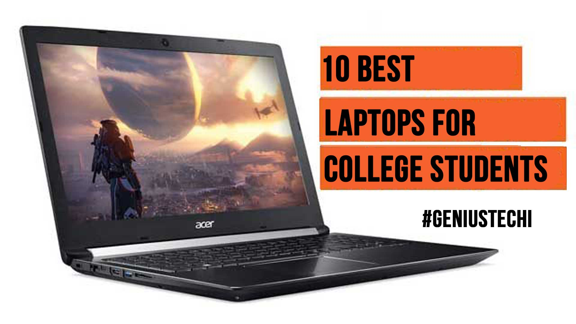 10 Best Laptops for College Students of 2020