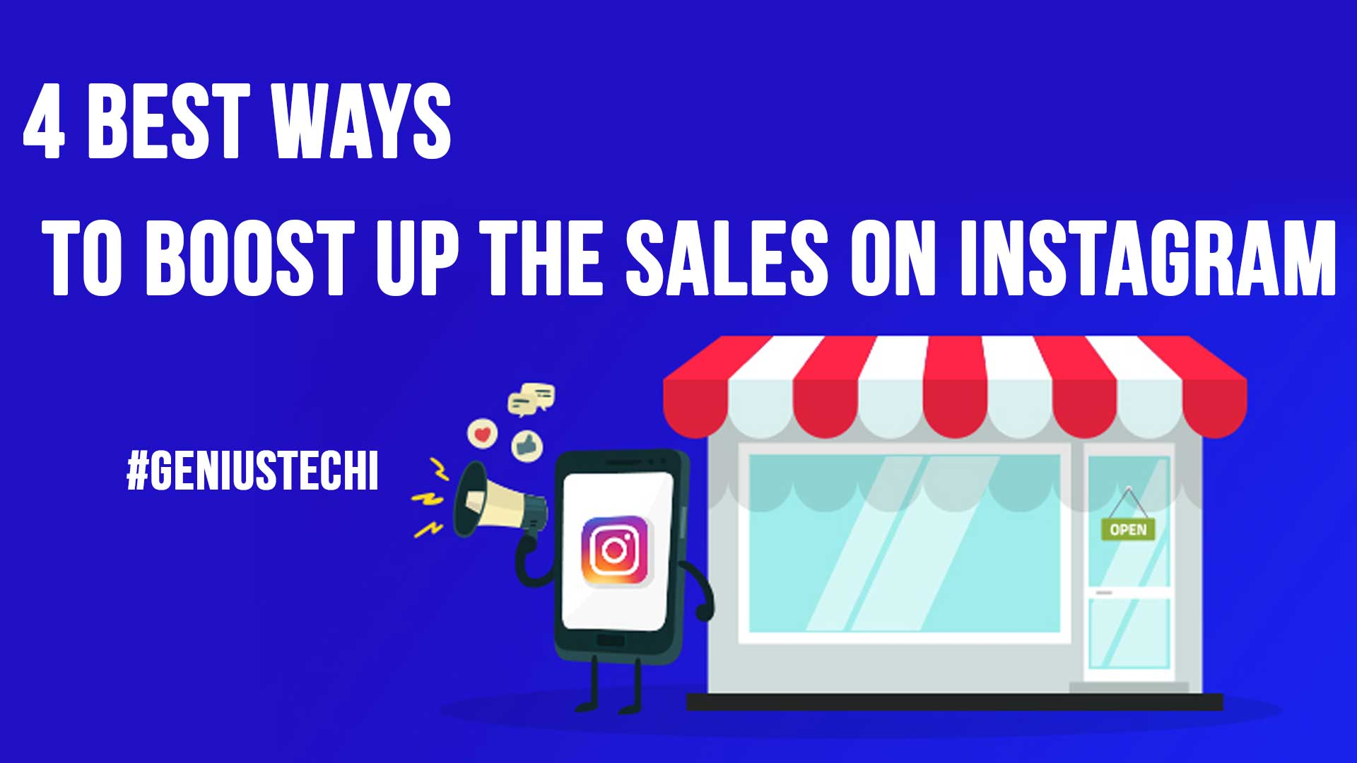 4 Best Ways to Boost Up the Sales on Instagram