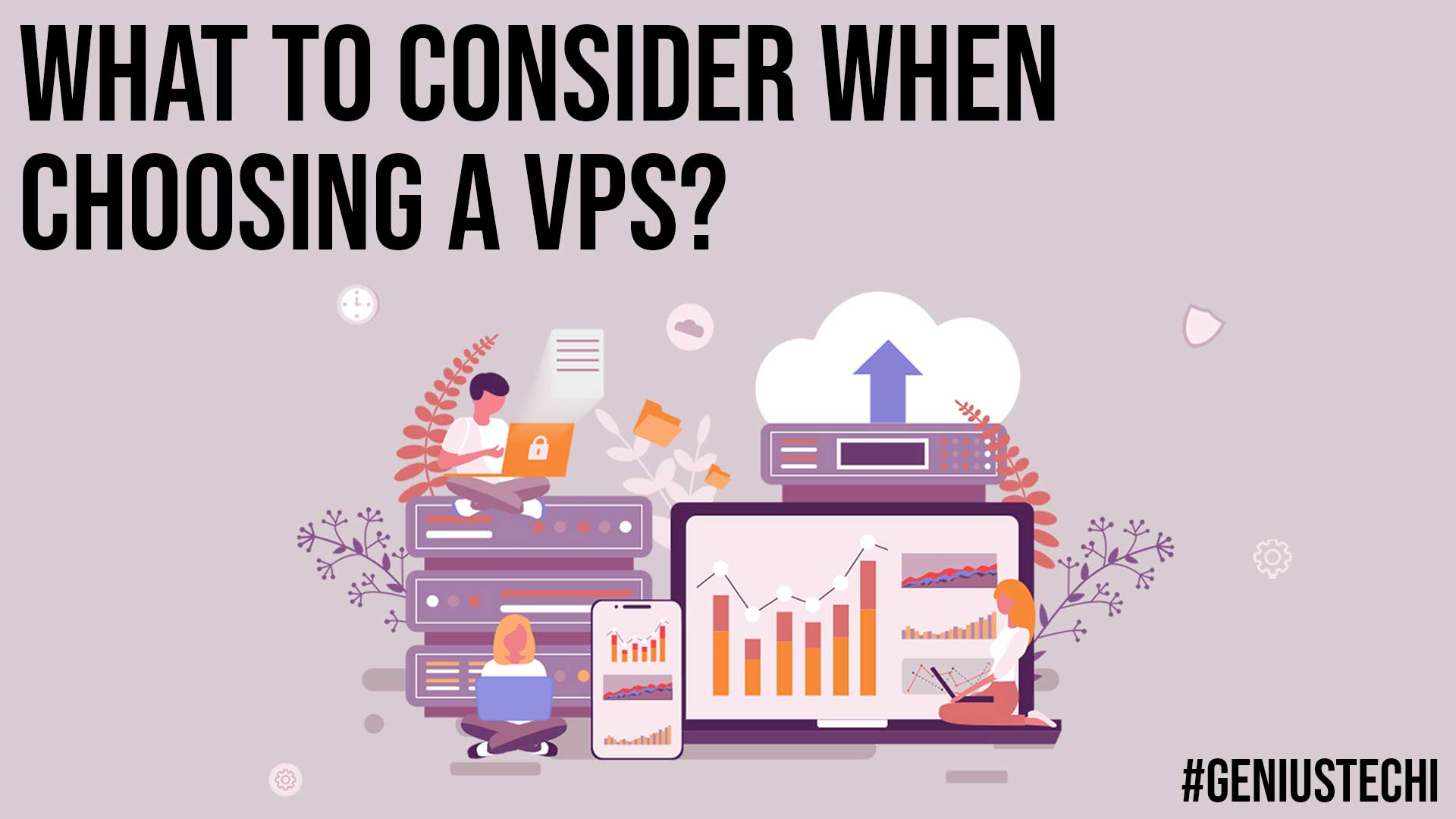 What to Consider When Choosing a VPS